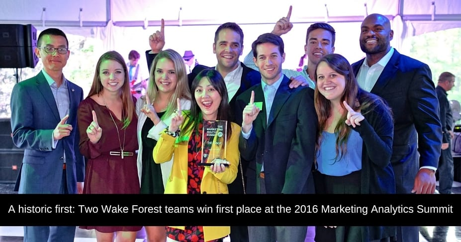 A historic first- Two Wake Forest teams win first place at the 2016 Marketing Analytics Summit